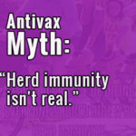 "Antivax Myth: ""Herd immunity isn't real"""