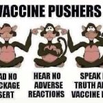 Vaccine pushers read no package inserts